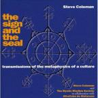 Sign and the Seal: Transmissions of the Metaphysics of a Culture