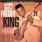Very Best of Freddy King, Vol. 3