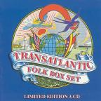 Transatlantic Folk Box Set