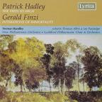 Patrick Hadley: The Trees So High; Gerald Finzi: Intimations of Immortality