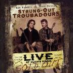 Strung Out Troubadours: Live At Hugh's Room