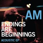 Endings Are Beginnings: Acoustic EP