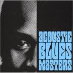 Blues Is Trouble: Acoustic Blues Masters