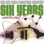 Six Years Of Power Pop