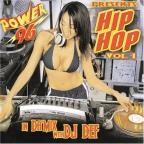 Power 96 Presents Hip Hop, Vol. 1: In Da Mix with DJ Def