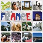Beginners Guide to France