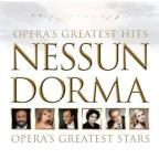 Nessun Dorma: Opera's Greatest Hits - Opera's Greatest Stars