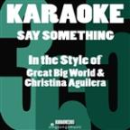 Say Something (In The Style Of Great Big World & Christina Aguilera) [karaoke Version] - Single