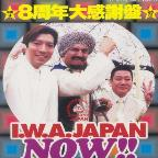 I.W.A. Japan Pro-Wrestling 8th Anniversary Edition