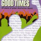 Good Times-30 Years Of Great Australia