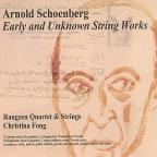 Arnold Schoenberg: Early and Unknown String Works