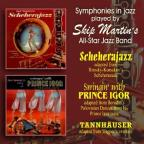 Scheherajazz / Swingin With Prince Igor