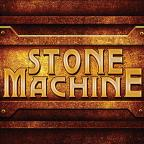 Stone Machine
