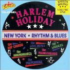Harlem Holiday: New York Rhythm & Blues, Vol. 1