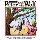 Sergei Prokofiev: Peter and the Wolf; Benjamin Britten: Young Person's Guide to the Orchestra; Camille Saint-Saens: C