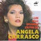 Los Mas Grandes Exitos de Angela Carrasco