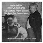 Lauritz Melchior: Thrill Of Romance - 2 Sisters From Boston - Film Songs & Popular Songs