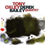Tony Oxley/Derek Bailey Quartet