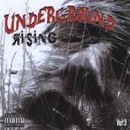 Vol. 3 - Underground Rising