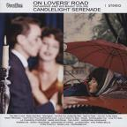 On Lovers' Road/Candlelight Serenade