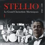 Stellio, Le Grand Clarinettiste Martiniquais (1929 - 1939), Vol. 1