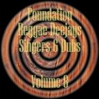 Foundation Deejays Singers & Dubs Vol 8