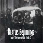 Beatles Beginnings, Vol. 4: The Cavern Club 1961 - 62