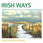 Irish Ways: Music & Song Of Ireland