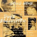 Goin' Home: A Tribute To Duke Ellington