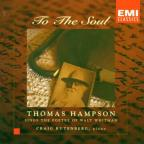 To The Soul - Poetry of Walt Whitman / Thomas Hampson