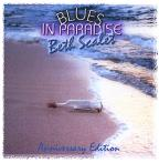 Blues In Paradise Anniversary Edition