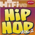 Rhino Hi-Five: Hip Hop [Vol 1]
