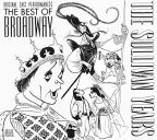 Sullivan Years: The Best of Broadway