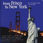 From Frisco To New York