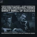 Jazz and Orchestral Themes Recorded for the Soundtrack of The Sweet Smell of Success