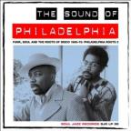 Philadelphia Roots Vol 2: Funk, Soul And The Roots