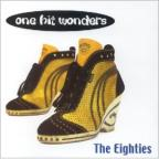 One Hit Wonders:80's