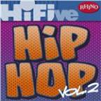 Rhino Hi-Five: Hip Hop [Vol 2]