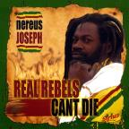 Real Rebels Can't Die