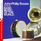 John Philp Sousa Conducts Band Music Of The World
