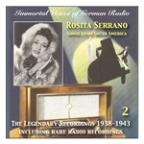 Immortal Voices Of German Radio: Rosita Serrano, Vol. 2 (Legendary Recordings 1938-1943)
