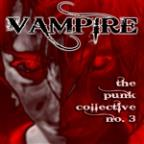 Vampire: The Punk Collective, Vol. 3