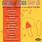 Land of 1000 Dances: The Ultimate Compilation of Hit Dances 1958-1965