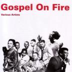 Gospel On Fire: 20 Top Songs Of Traditional Gospel Music