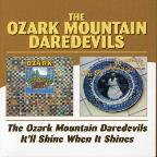 Ozark Mountain Daredevils/It'll Shine When It Shines