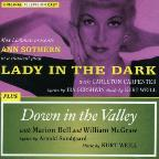 Lady in the Dark/Down in the Valley