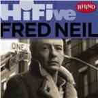 Rhino Hi-Five: Fred Neil