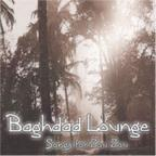 Baghdad Lounge: Songs for Zou Zou