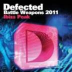 Defected Battle Weapons 2011 Ibiza Peak