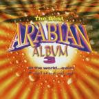 Best Arabian Album in the World...Ever!, Vol. 3